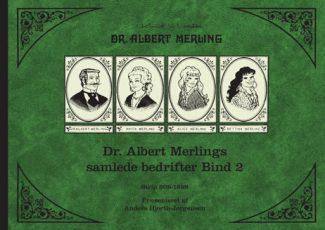 Dr. Albert Merlings samlede bedrifter, bind 2